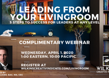 Webinar – Leading From Your Living Room